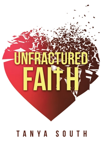 Unfractured Faith ebook by Tanya South