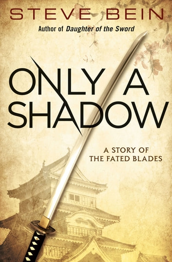 Only A Shadow (An E-Only Special) ebook by Steve Bein