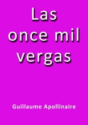 Las once mil vergas ebook by Guillaume Apollinaire
