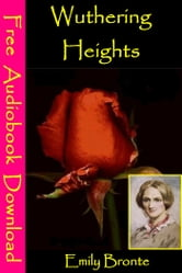 Wuthering Heights - [ Free Audiobooks Download ] ebook by Emily Bronte
