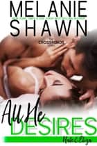 All He Desires – Nate & Eliza ebook by Melanie Shawn