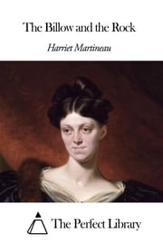 The Billow and the Rock ebook by Harriet Martineau