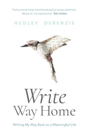Write Way Home eBook by Hedley Derenzie