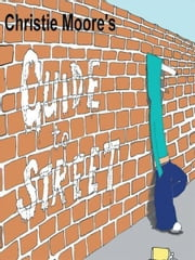 Guide to Street ebook by Christie Moore