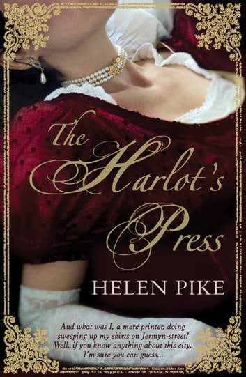 The Harlot's Press ebook by Helen Pike