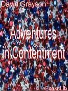 Adventures in Contentment ebook by David Grayson