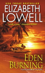 Eden Burning ebook by Elizabeth Lowell