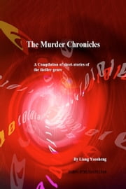 The Murder Chronicles ebook by Liang Yaosheng