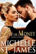 Love or Money ebook by Michelle St. James