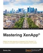 Mastering XenApp® ebook by Sunny Jha