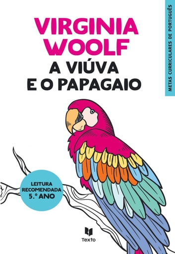 A Viúva e o Papagaio ebook by WOOLF VIRGINIA