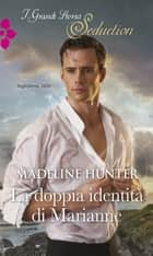 La doppia identità di Marianne eBook by Madeline Hunter