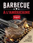 Barbecue à l'américaine by Buffalo Grill ebook by COLLECTIF
