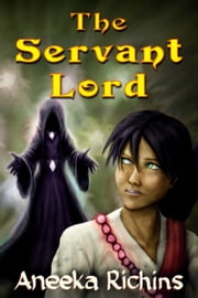 The Servant Lord ebook by Aneeka Richins