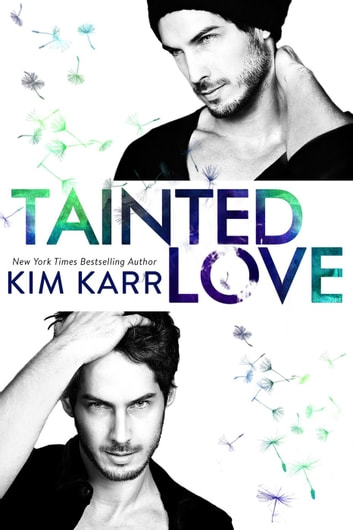 Tainted Love ebook by Kim Karr