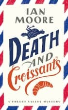 Death and Croissants ebook by