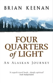Four Quarters Of Light ebook by Brian Keenan