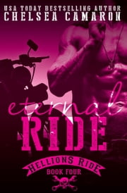 Eternal Ride - Hellions Motorcycle Club ebook by Chelsea Camaron