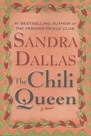 The Chili Queen - A Novel ebook by Sandra Dallas