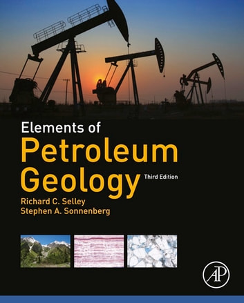 Elements of petroleum geology ebook by richard c selley elements of petroleum geology ebook by richard c selleystephen a sonnenberg fandeluxe Images