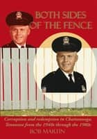 Both Sides Of The Fence ebook by Bob Martin