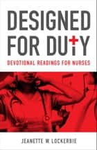 Designed for Duty - Devotional Readings ebook by Jeanette Lockerbie
