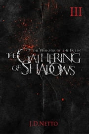 The Gathering of Shadows ebook by JD Netto