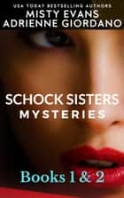 Schock Sisters Mysteries Box Set, Books 1 & 2 - A Schock Sisters Private Investigator Mystery ebook by