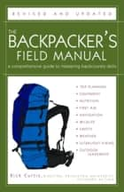 The Backpacker's Field Manual, Revised and Updated ebook by Rick Curtis