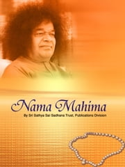 Nama Mahima ebook by Sri Sathya Sai Sadhana Trust, Publications Division