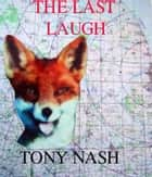 The Last Laugh ebook by Tony Nash