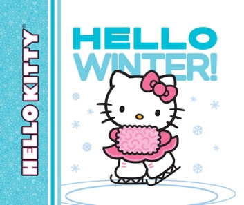 Hello Kitty, Hello Winter! ebook by LTD. Sanrio Company