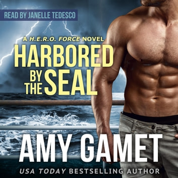 Harbored by the SEAL audiobook by Amy Gamet