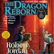 The Dragon Reborn - Book Three of 'The Wheel of Time' audiobook by Robert Jordan