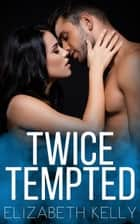 Twice Tempted ebook by