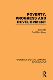 Poverty, Progress and Development ebook by Paul-Marc Henry