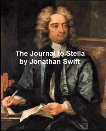 The Journal to Stella ebook by Jonathan Swift