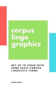 Corpus Lingo-graphics ebook by Mura Nava