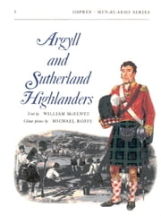 Argyll and Sutherland Highlanders ebook by William McElwee,Michael Roffe