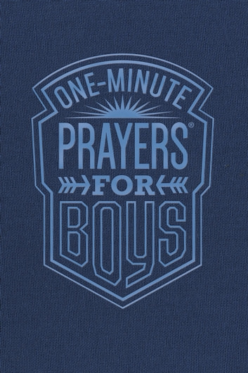 One-Minute Prayers® for Boys eBook by Harvest House Publishers
