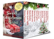 Sweet Christmas Kisses - Third Edition - A Boxed Set of 12 Sweet Holiday Romances ebook by Donna Fasano, Helen Scott Taylor, Beate Boeker,...