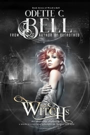 Witch's Bell Book Seven ebook by Odette C. Bell