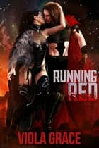 Running Red ebook by Viola Grace