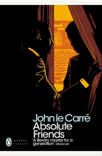 Absolute Friends ebook by John le Carré