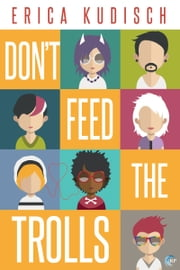 Don't Feed the Trolls ebook by Erica Kudisch