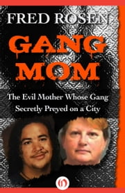 Gang Mom ebook by Fred Rosen