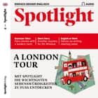 Englisch lernen Audio - Spaziergang durch London - Spotlight Audio 01/19 - A London tour audiobook by