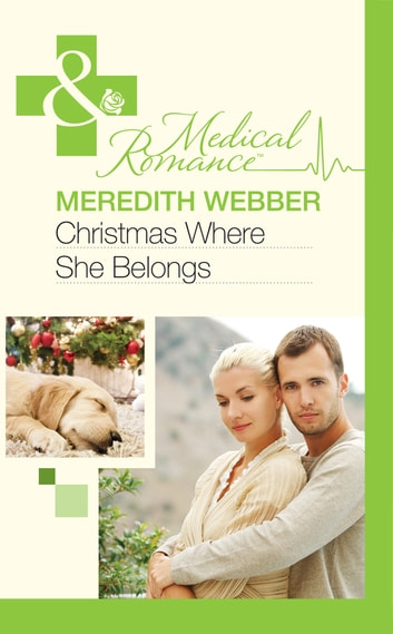 Christmas Where She Belongs (Mills & Boon Medical) ebook by Meredith Webber