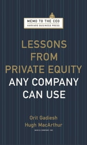 Lessons from Private Equity Any Company Can Use ebook by Orit Gadiesh,Hugh Macarthur