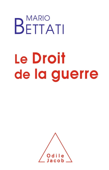 Le Droit de la guerre ebook by Mario Bettati
